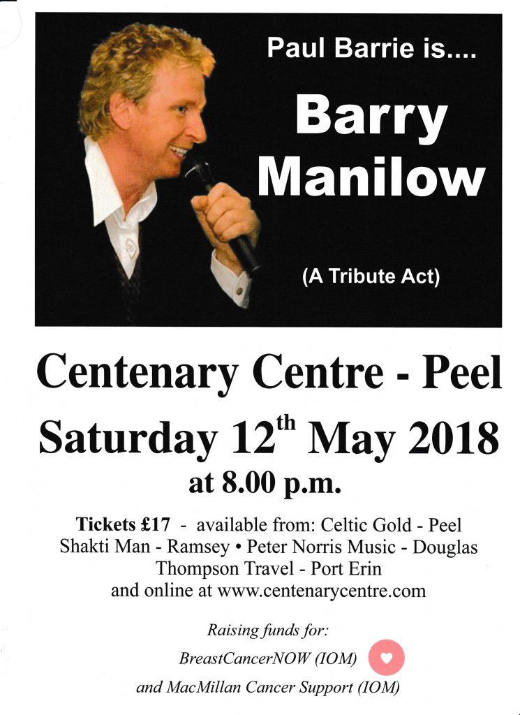 Paul Barrie as...Barry Manilow @ Centenary Centre | Peel | Isle of Man