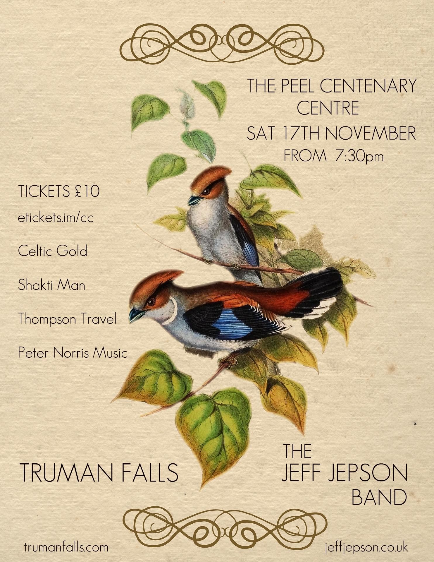 Truman Falls and The Jeff Jepson Band @ Peel Centenary Centre | Peel | Isle of Man