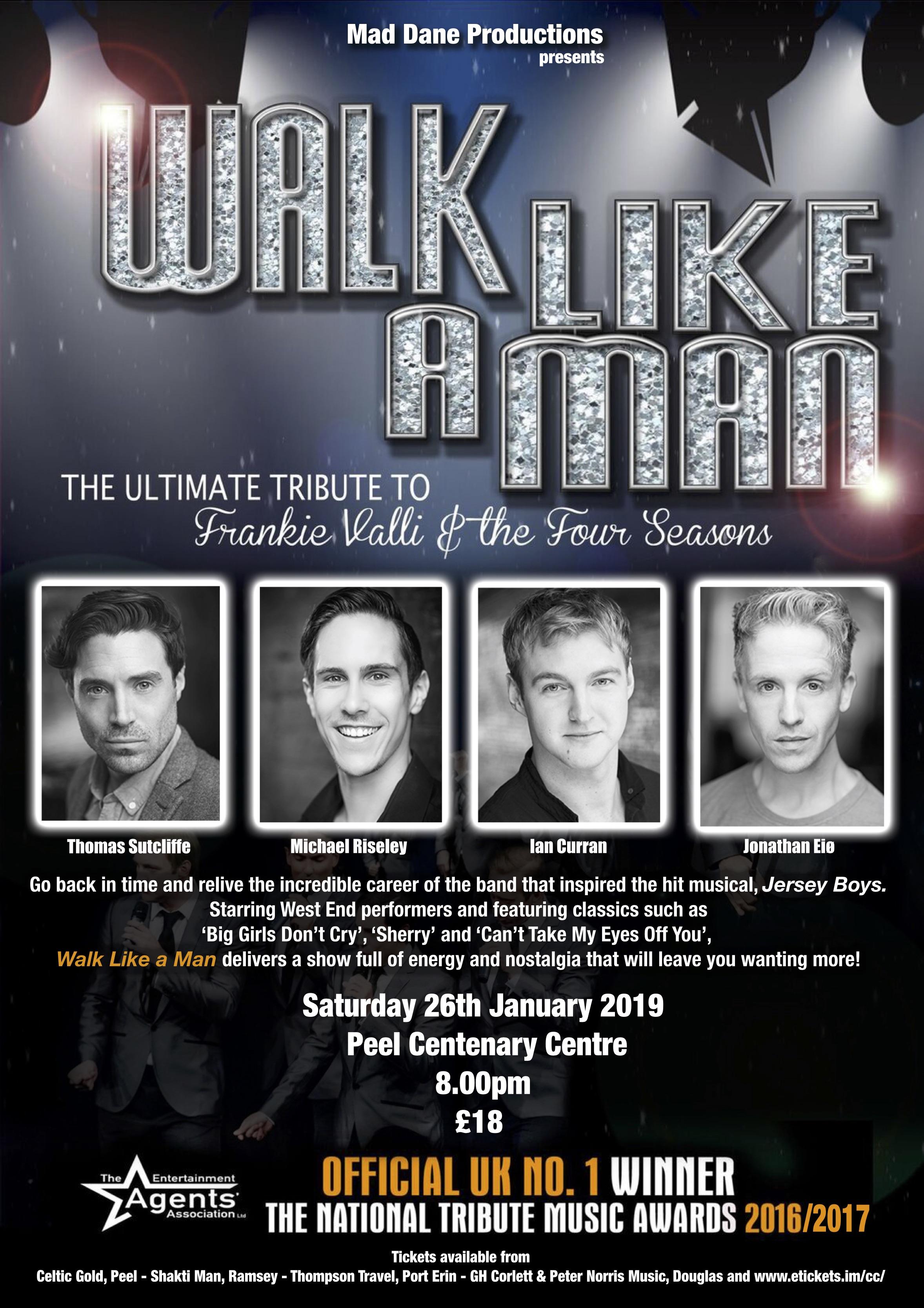 Walk Like A Man @ Centenary Centre | Peel | Isle of Man