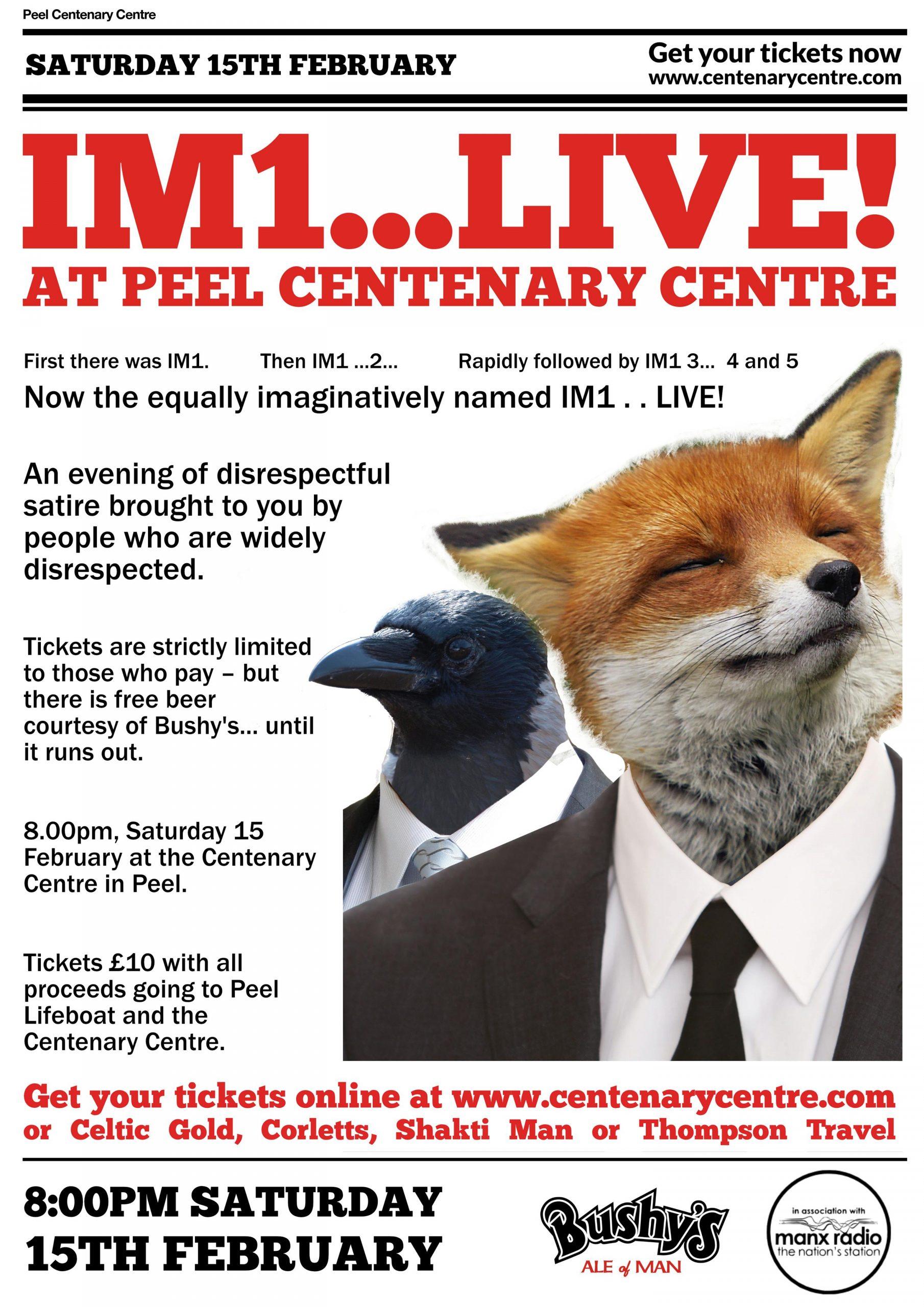 IM1...LIve! (An evening of disrespectful satire) @ Peel Centenary Centre